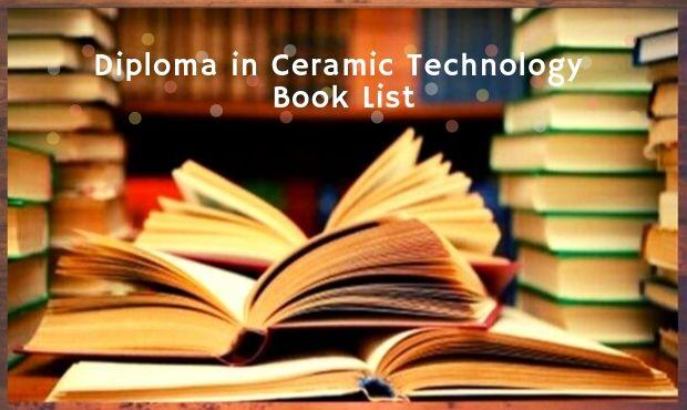 ডিপ্লোমা ইন সিরামিক টেকনোলজি বই | Ceramic Technology Book List